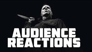HALLOWEEN {SPOILERS}: Audience Reactions | October 18, 2018
