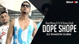Dope Shope Remix – Deep Money – Yo Yo Honey Singh