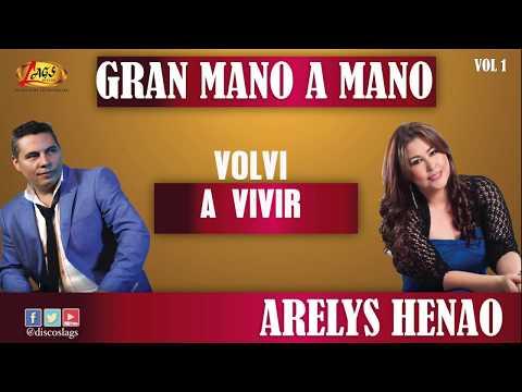 GRAN MANO MANO   ARELYS HENAO   JUAN CARLOS HURTADO EL ANDARIEGO