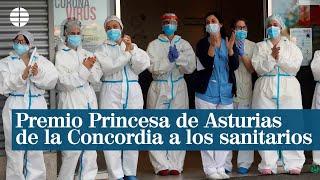 Premio Princesa de Asturias de la Concordia a los sanitarios españoles