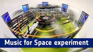 Music for Space experiment