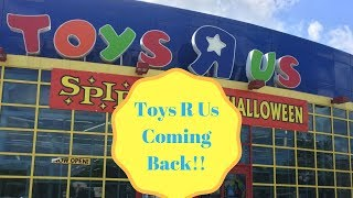 Toys R Us Coming back!!!