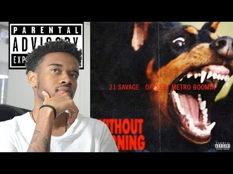 21 Savage & Offset - WITHOUT WARNING First REACTION/REVIEW