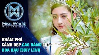 Khám phá cảnh đẹp Cao Bằng cùng Hoa Hậu Lương Thùy Linh