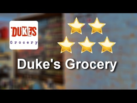 Duke's Grocery Washington Wonderful Five Star Review by Andrew H.