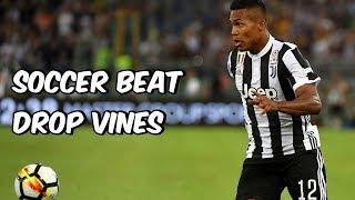Soccer Beat Drop Vines #116