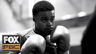 Watch as Errol Spence Jr. and Mikey Garcia prepare to fight | PBC FIGHT CAMP | PBC ON FOX