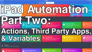 iPad Automation Part 2: Workflow Actions, Third Party Apps, & Variables