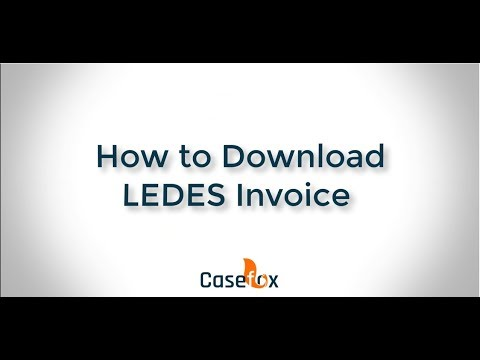 How to download LEDES Invoice - CaseFox | Legal Billing Software