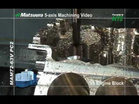 Matsuura Maxia: V8 Engine Block Machined From Soli