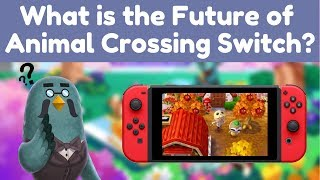 What is the Future of Animal Crossing Switch?