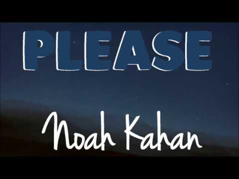 Noah Kahan - Please (Lyrics) ♪