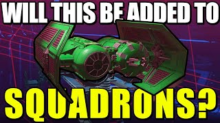 Could this MISSING FEATURE be added into Star Wars Squadrons?