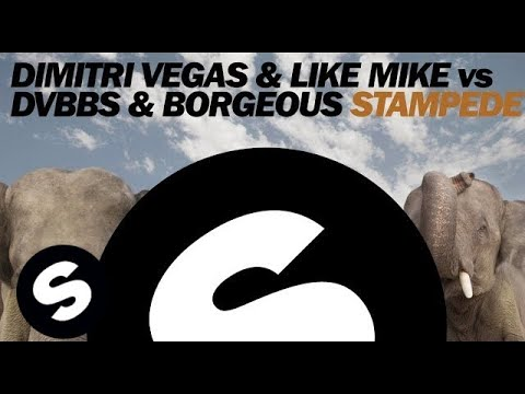 Dimitri Vegas & Like Mike vs DVBBS & Borgeous - Stampede (Original Mix)