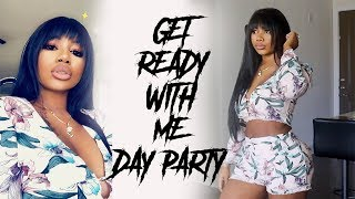 CHIT CHAT GRWM Day Party | Makeup, Hair , Outfit