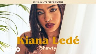 "Kiana Ledé - ""Shawty"" Live Performance   Vevo LIFT"