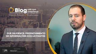DUE DILIGENCE - Preenchimento de Informações dos licitantes | Dr Rodrigo Pironti