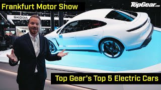 Top Gear's Top 5: Electric Vehicles from Frankfurt