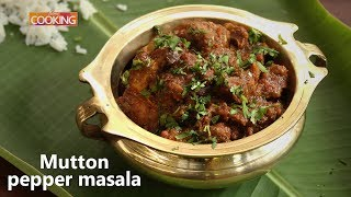 Mutton Pepper Masala | Ventuo Home Cooking