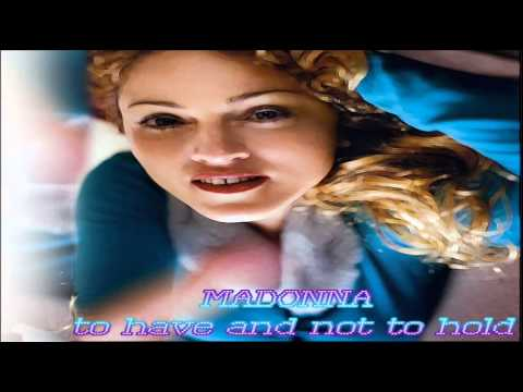 Madonna To Have And Not To Hold (Promo Mix)