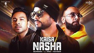Kaisa Nasha – Bohemia – J Hind