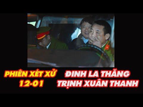 Chiều 12/1 VKS bất ngờ im lặng trước bằng chứng luật sư Đinh La Thăng và Trịnh Xuân Thanh vừa nêu ra