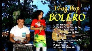 Tổng Hợp ca khúc BOLERO / RUMBA / guitar Bolero Mái Lá của các ca lẻ