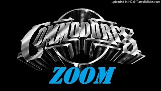 Zoom - (The full rare uncut version) By The Commodores