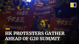 Hong Kong protesters gather ahead of G20 summit