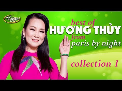 ​Best of Hương Thủy from Paris By Night (Collection 1)​