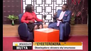 Mwasuze Mutyaa: Okwetegekera ebiseera eby'omumaaso