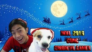 Noel cùng CrisDevilGamer 2016