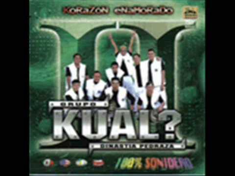 Grupo Kual?-Amor Regresa Ya (2009)