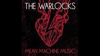 The Warlocks - Mean Machine Music - Full Album ( 2019 )