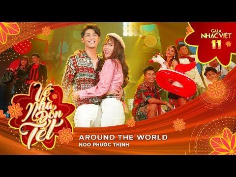 Around The World - Noo Phước Thịnh | Gala Nhạc Việt 11 (Official)