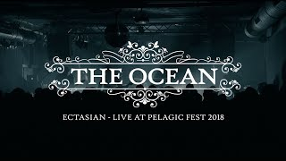 "The Ocean ""Ectasian"" (live 2018 - official)"