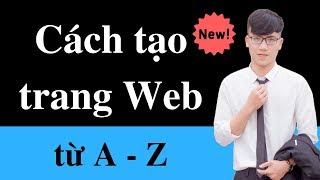 Cách để tạo một trang web từ A tới Z  - Chỉ với 4 bước đơn giản