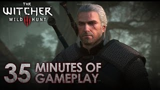 The Witcher 3 - 35 minutes gameplay
