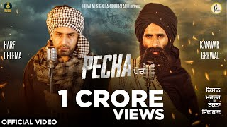 Pecha – Kanwar Grewal – Harf Cheema Video HD