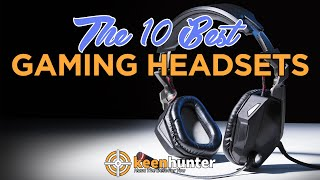 Gaming Headset: Top 10 Best Gaming Headsetes Video Reviews (2019 NEWEST)