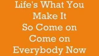 Hannah Montana: Life's What You Make It (Lyrics)