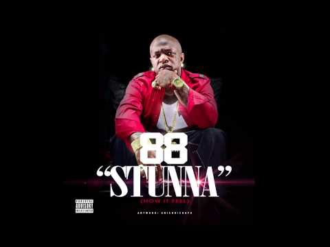 88 - Stunna (How It Feel) - @88WasGreat - Smashpipe people