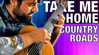 Take Me Home, Country Roads | Classical Guitar Cover (Beyond The Guitar)