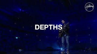 Depths - Hillsong Worship