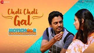 Choti Choti Gal – Arjuna Harjai Ft Yasser Desai – Motichoor Chaknachoor