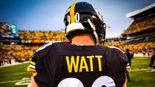 "T.J. Watt -  ""Don't Waste My Time"" Pittsburgh Steelers Rookie Highlights HD"