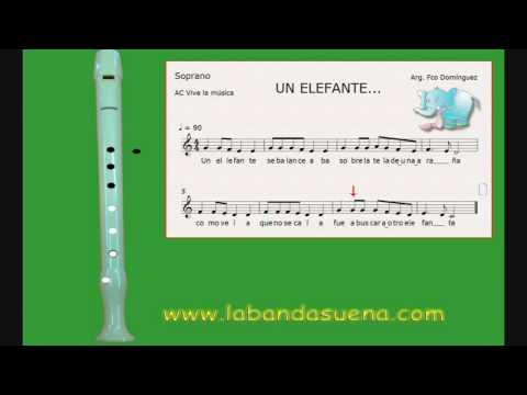 I Parte. Un Elefante, canción infantil para flauta dulce