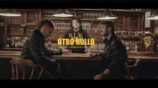 BLAKE - OTRO ROLLO [VIDEOCLIP OFICIAL] PROD. ZAIDBREAK & BLAKE