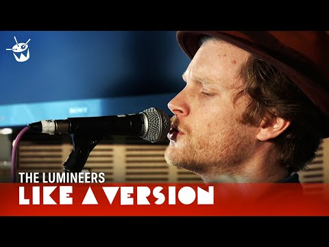 The Lumineers cover Talking Heads 'This Must Be The Place (Naive Melody)' for Like A Version