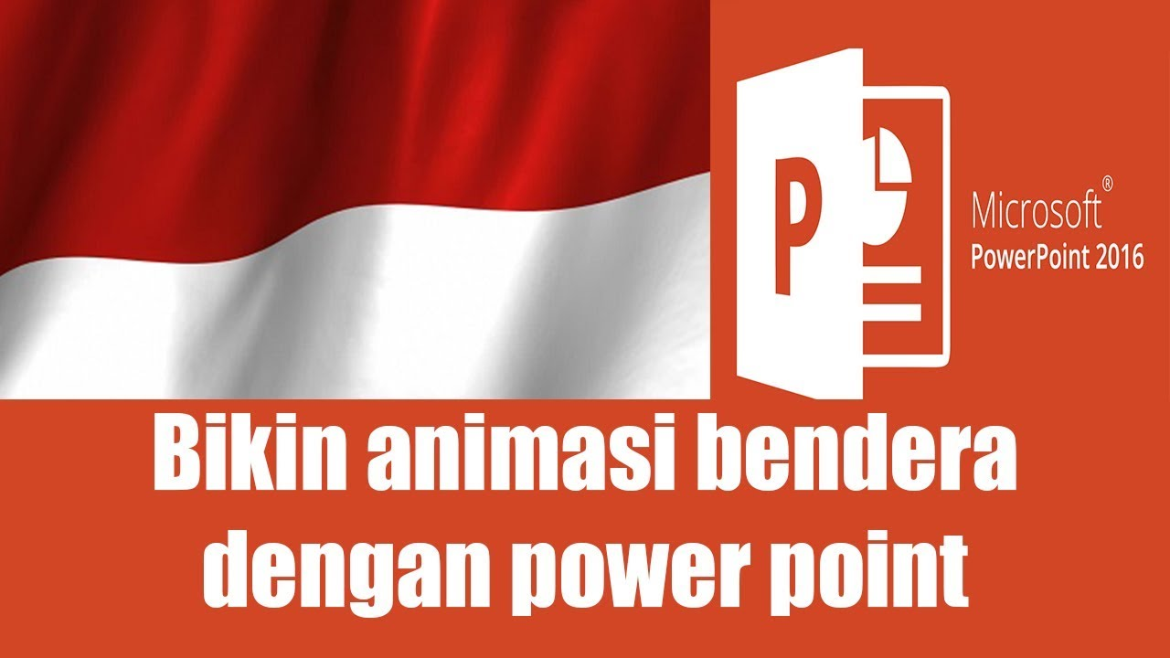 Animasi Bergerak Power Point Bendera Merah Putih Wallpaper